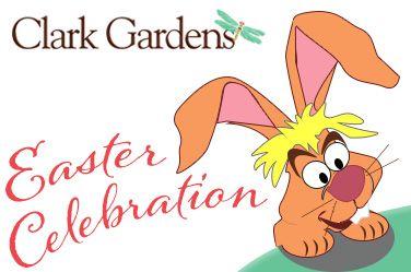 Easter Celebration at Clark Gardens