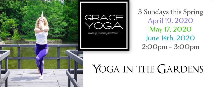 Yoga in the Gardens Spring 2020